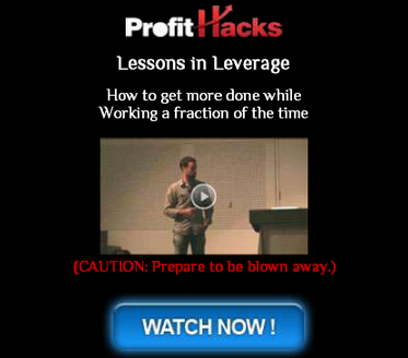 Profit Hacks *Rich Schefren and Pete Williams