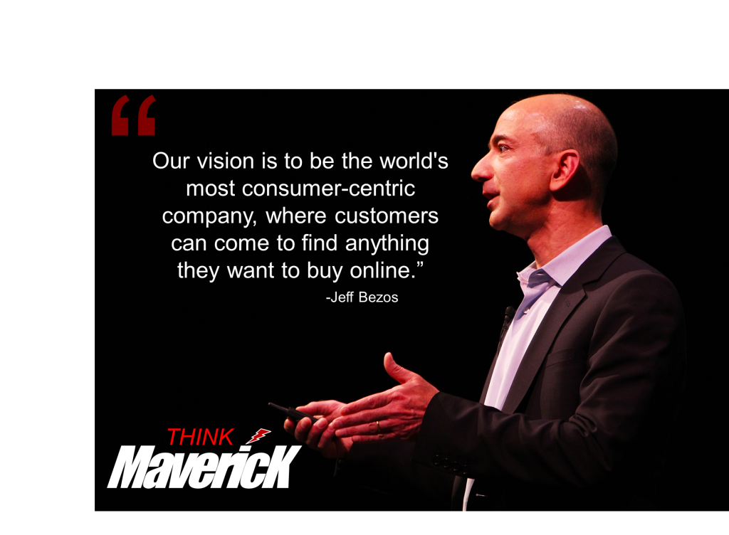 To build the Most Consumer-centric company that existed