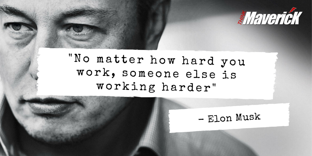 Elon musk on hard work