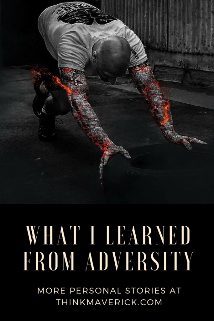 What I learned from adversity