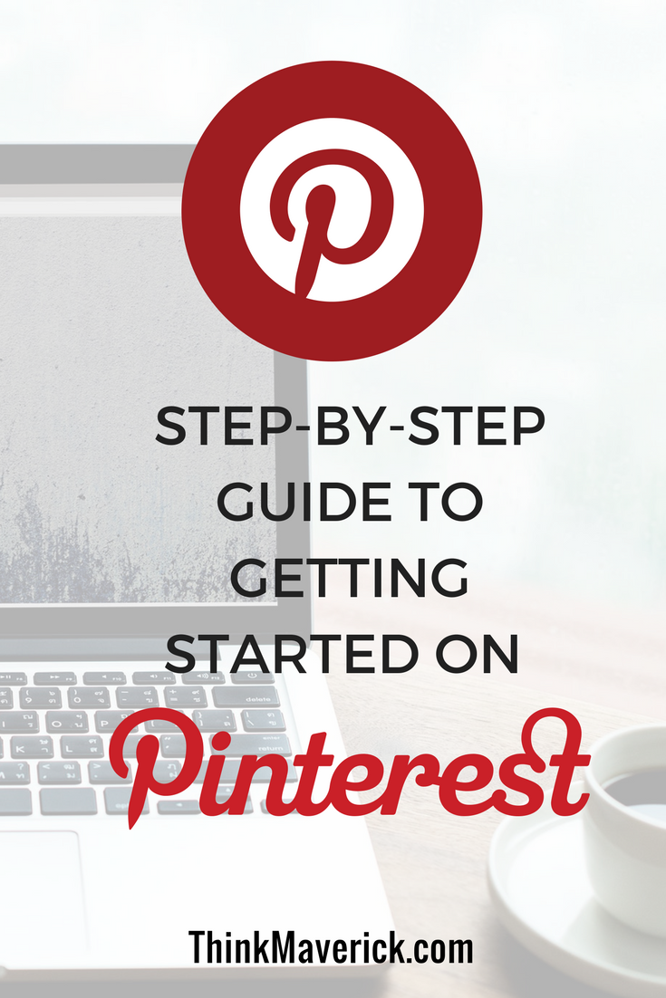 Pinterest for Business: Step-By-Step Guide to Getting Started on