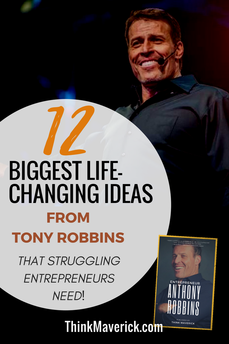 Entrepreneur anthony robbins the only 12 biggest life changing entrepreneur anthony robbins the only 12 biggest life changing ideas from tony robbins that fandeluxe Images