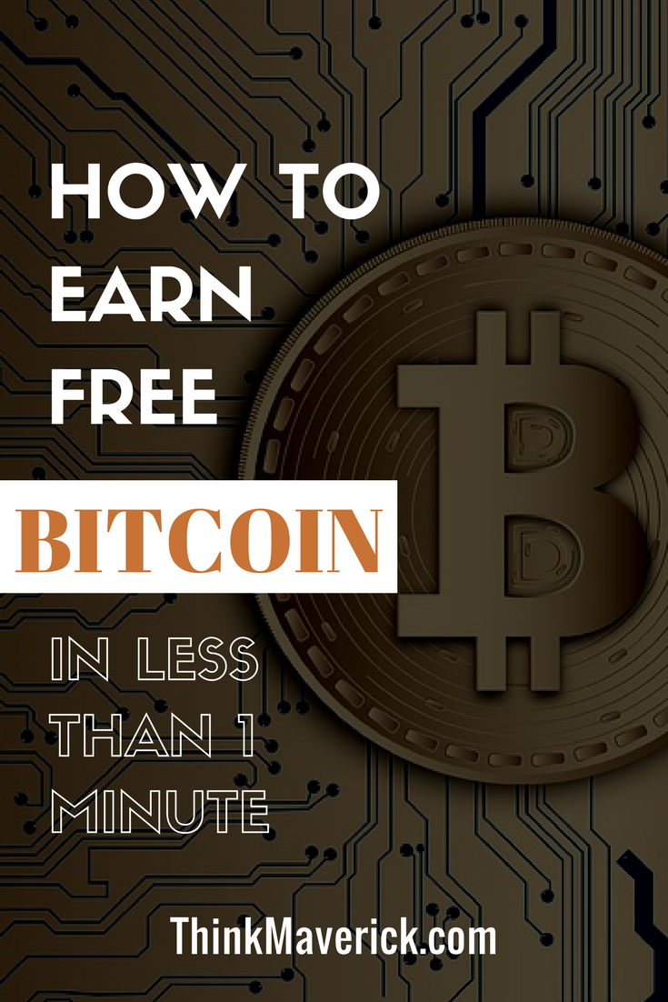 How to Earn Free Bitcoin in Less Than 1 Minute