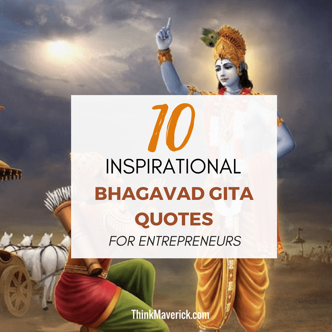 Top 10 Inspirational Bhagavad Gita Quotes For Entrepreneurs