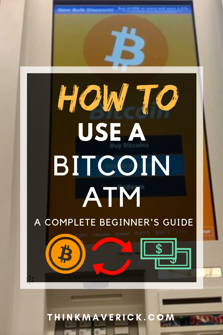 How To Use A Bitcoin Atm Ultimate Guide For Beginners