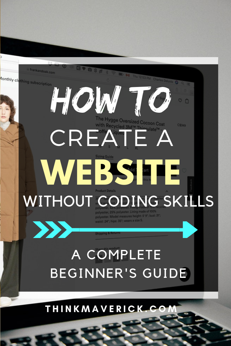 How to Make Your Own Website Today Without Coding Skills. Thinkmaverick