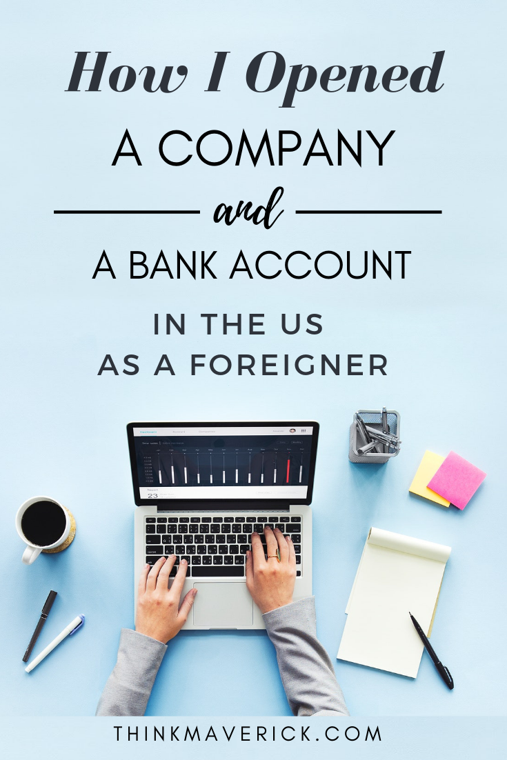 How I Opened a Company and a Bank Account in the USA as a Foreigner