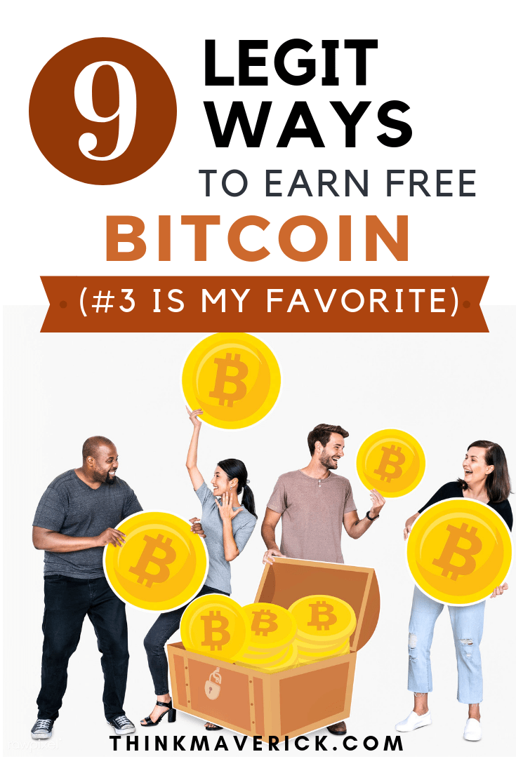 10 Legit Ways to Earn Free Bitcoin (#3 is My Favorite