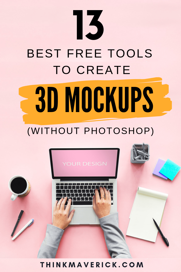 Download 13 Best Free Online Tools To Create 3d Mockups In Seconds No Photoshop Needed Thinkmaverick My Personal Journey Through Entrepreneurship PSD Mockup Templates