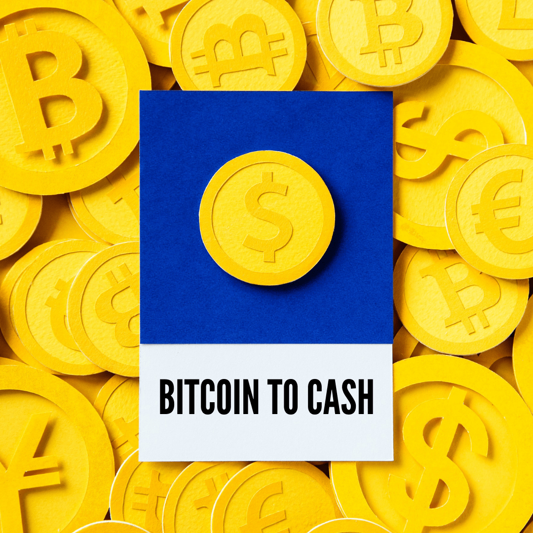 how can i convert bitcoins to cash