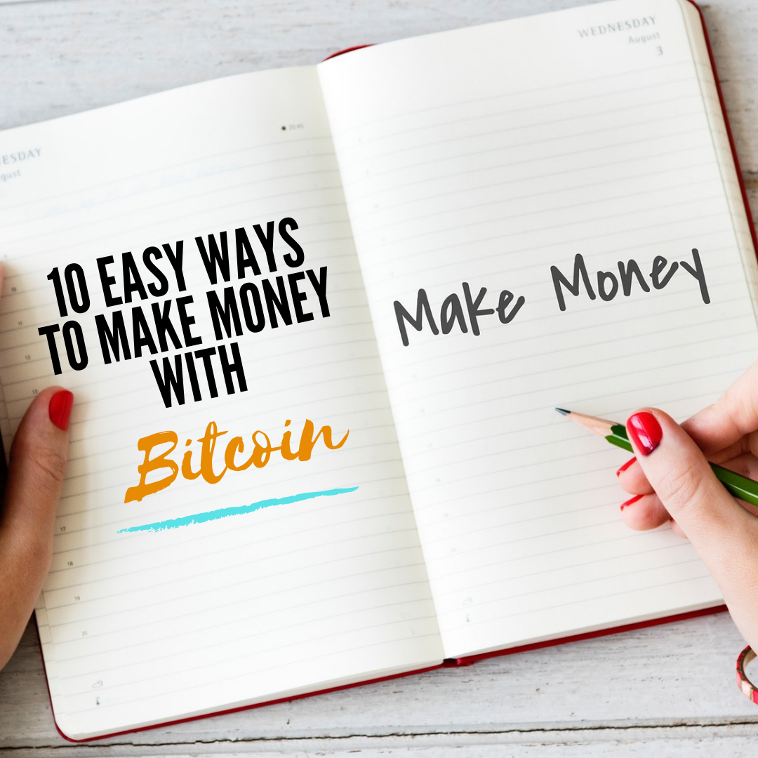 how to make quick money with bitcoin