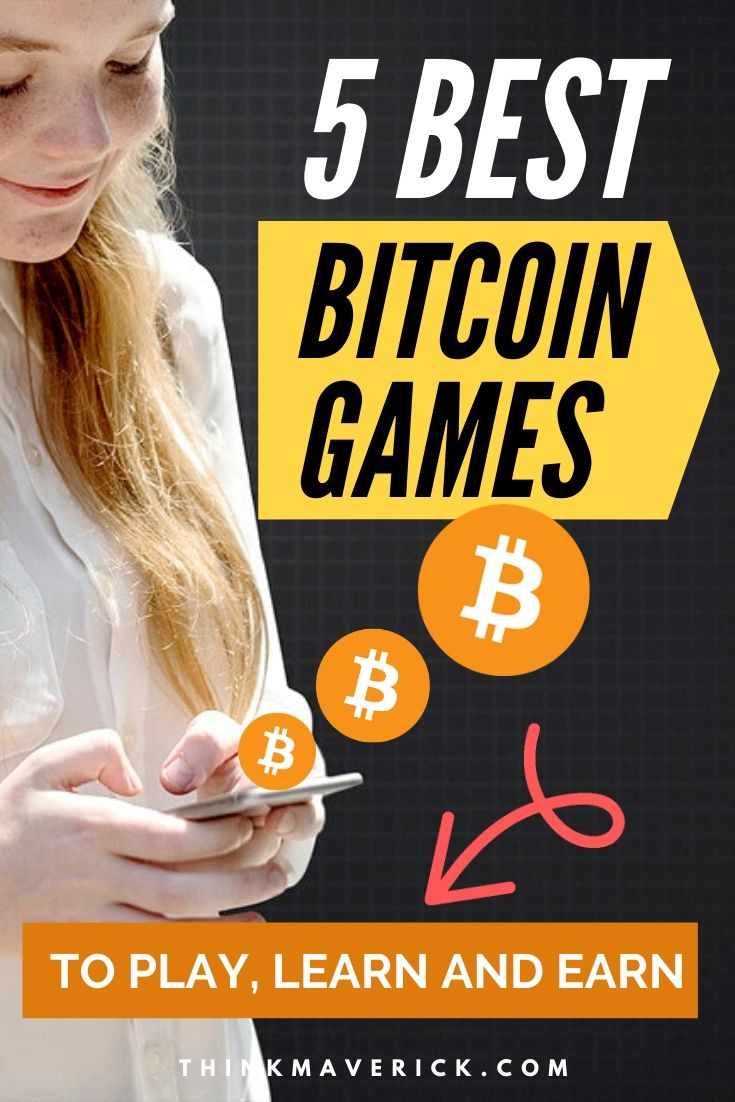 5 Best Bitcoin Games to Play, Learn and Earn. Thinkmaverick