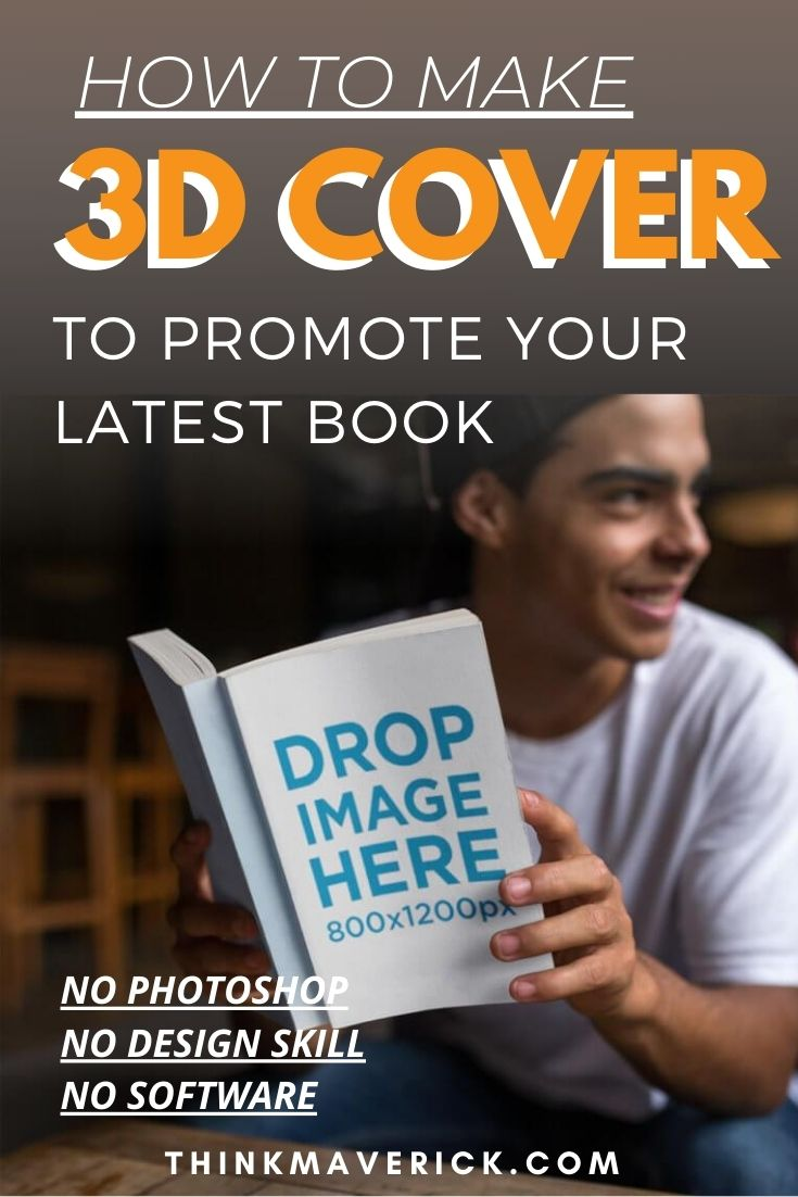 How to Make a 3D Book Cover Online in Just a Few Clicks. thinkmaverick