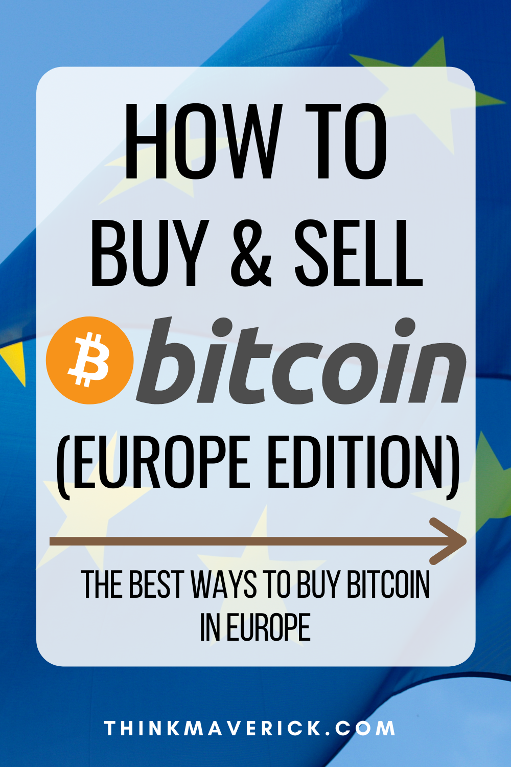 10 Best Ways To Buy Bitcoin In Europe Thinkmaverick My Personal Journey Through Entrepreneurship